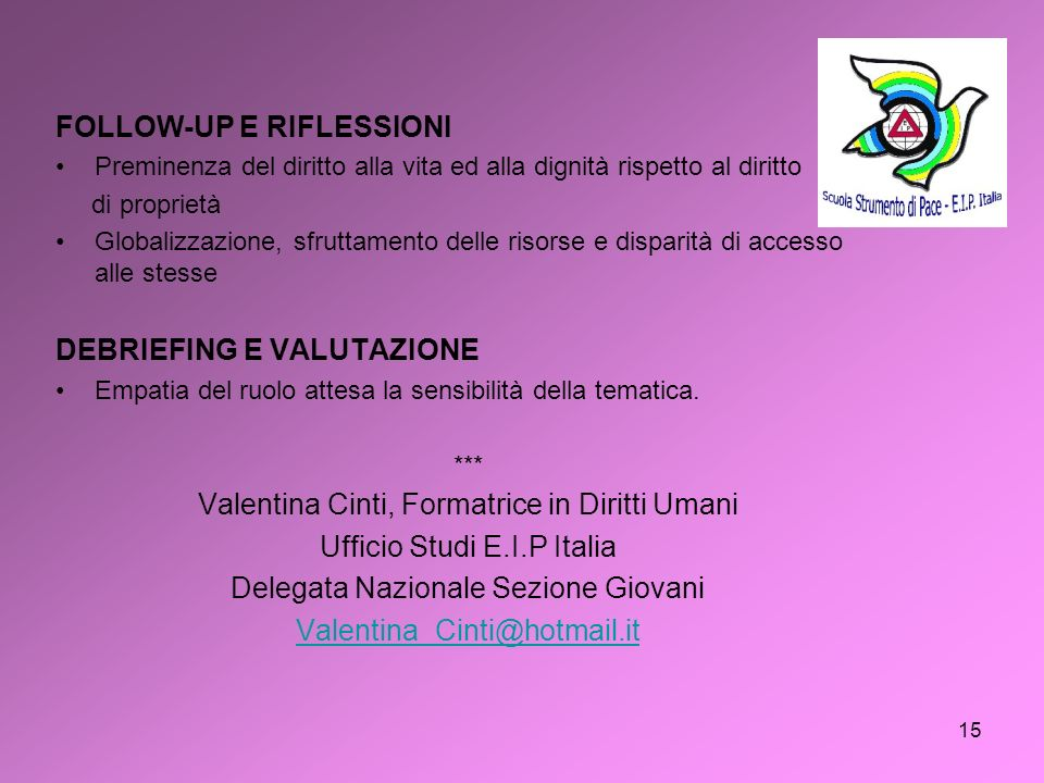 FOLLOW-UP E RIFLESSIONI