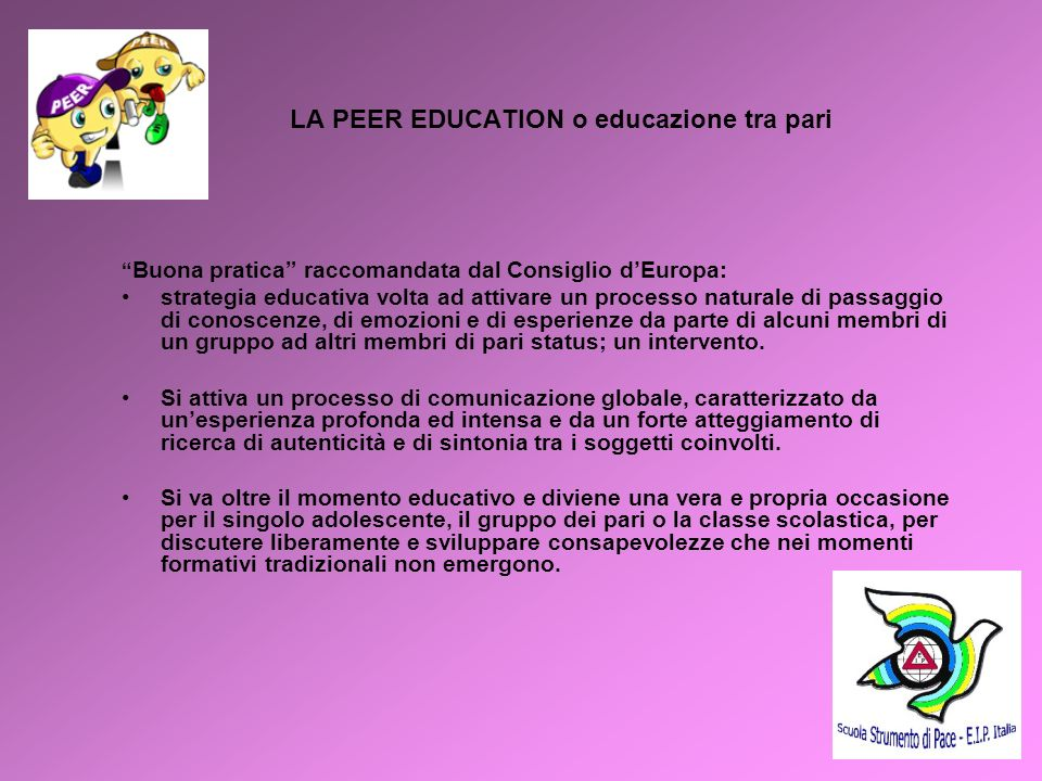 LA PEER EDUCATION o educazione tra pari