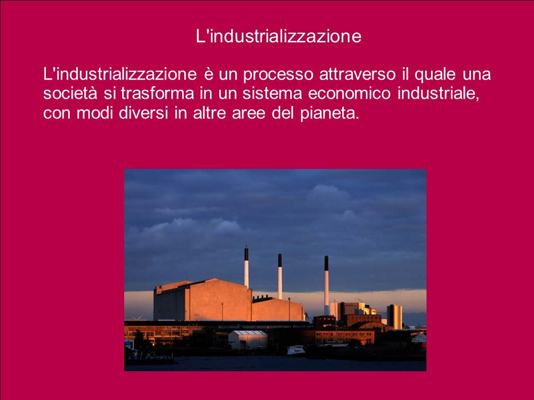 L industrializzazione