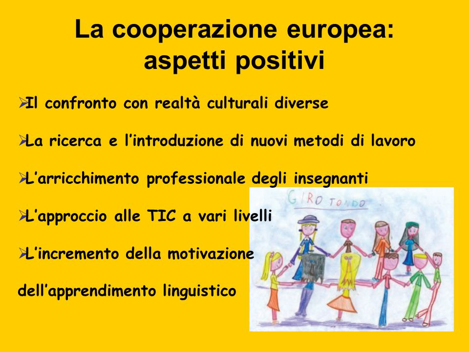 La cooperazione europea: aspetti positivi