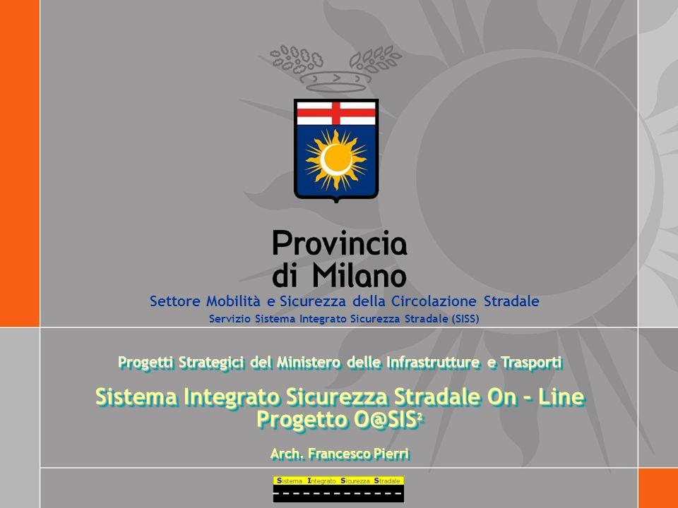 Sistema Integrato Sicurezza Stradale On – Line Progetto O@SIS2