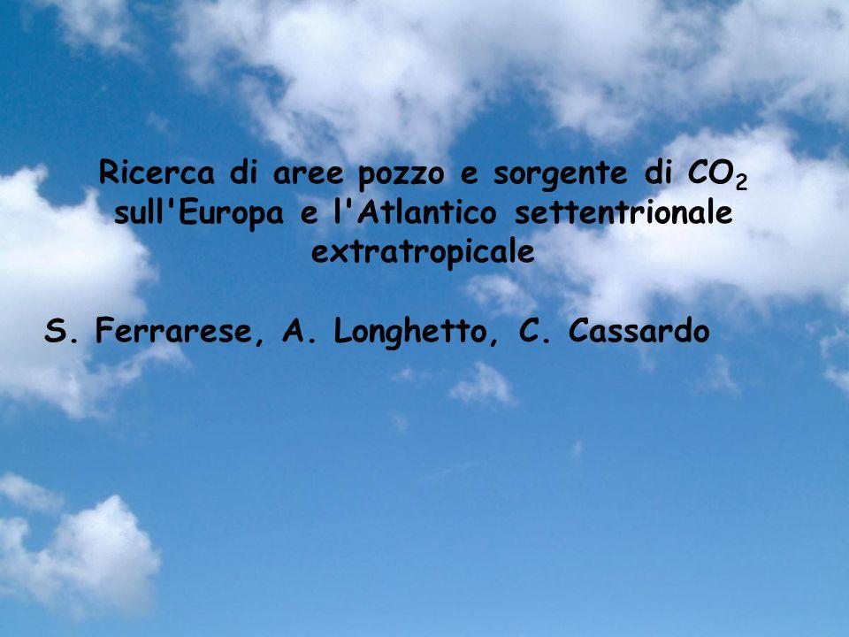 Ricerca di aree pozzo e sorgente di CO2 sull Europa e l Atlantico settentrionale extratropicale