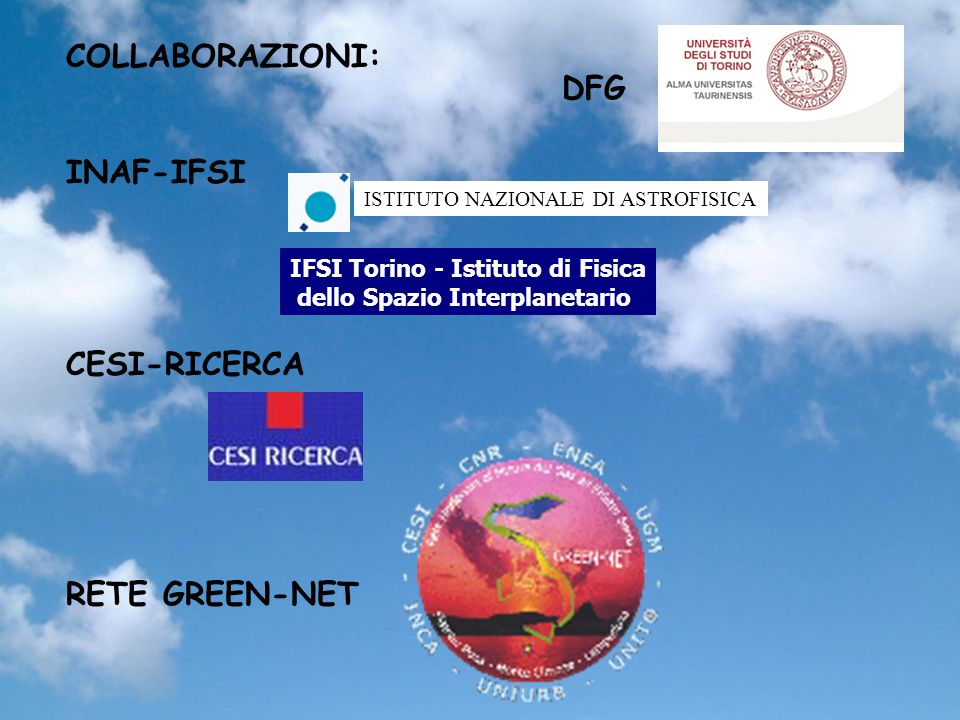 COLLABORAZIONI: DFG INAF-IFSI CESI-RICERCA RETE GREEN-NET