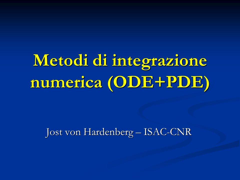 Metodi di integrazione numerica (ODE+PDE)