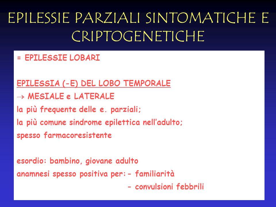 EPILESSIE PARZIALI SINTOMATICHE E CRIPTOGENETICHE
