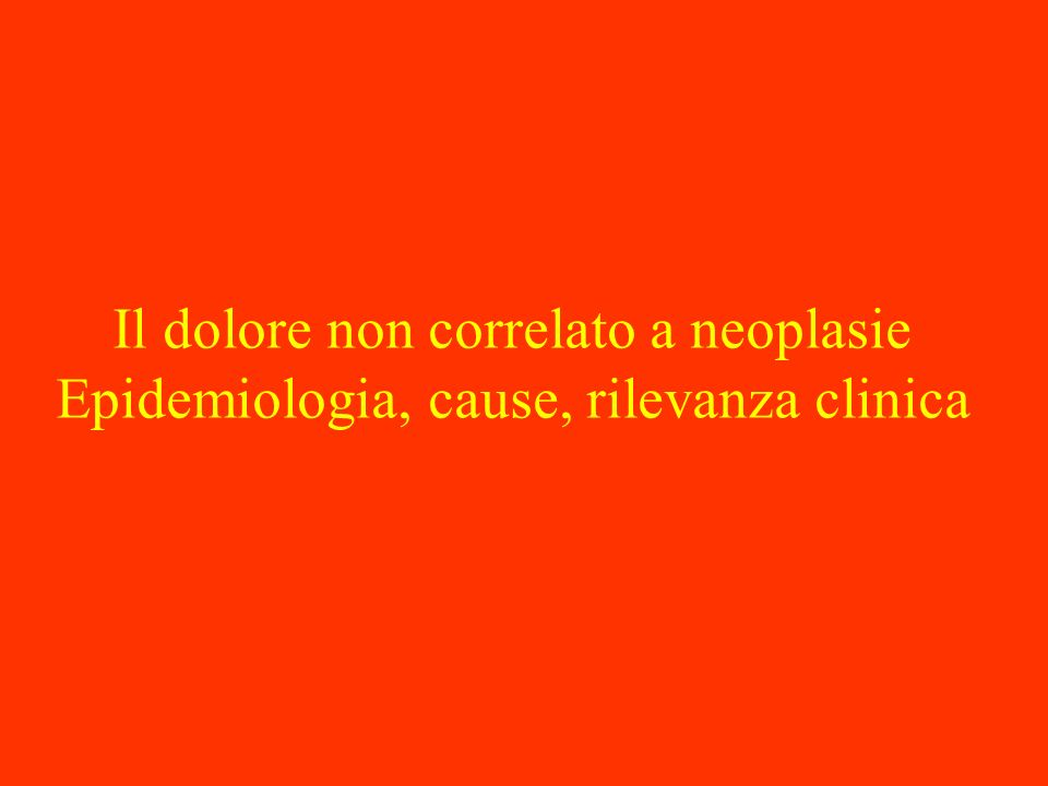 Il dolore non correlato a neoplasie