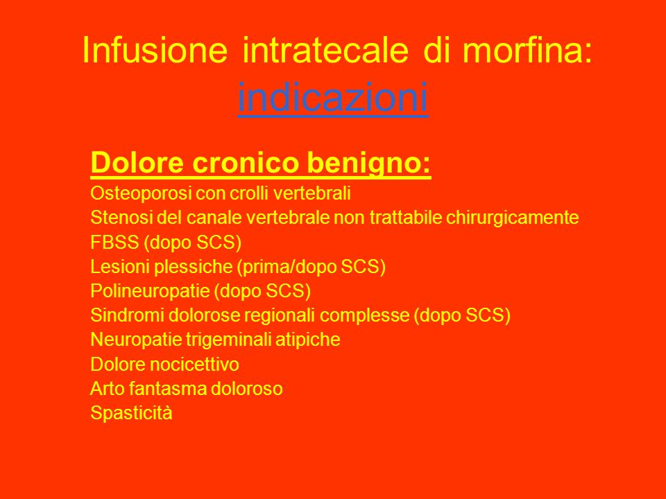Infusione intratecale di morfina: indicazioni