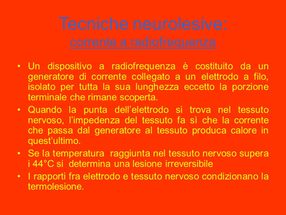 Tecniche neurolesive: corrente a radiofrequenza
