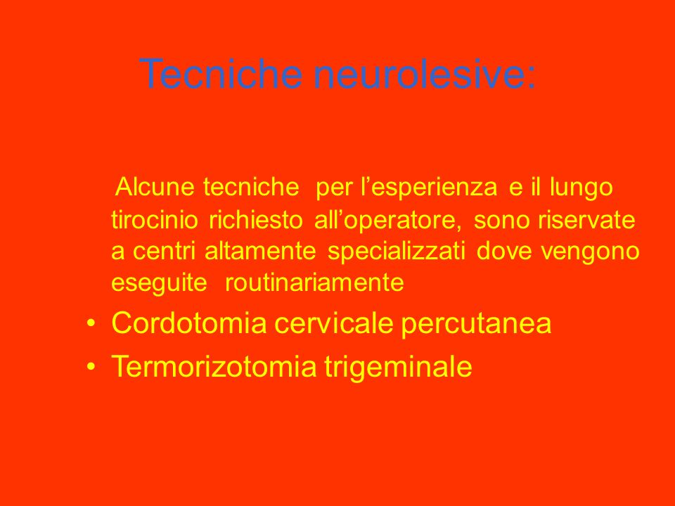 Tecniche neurolesive: