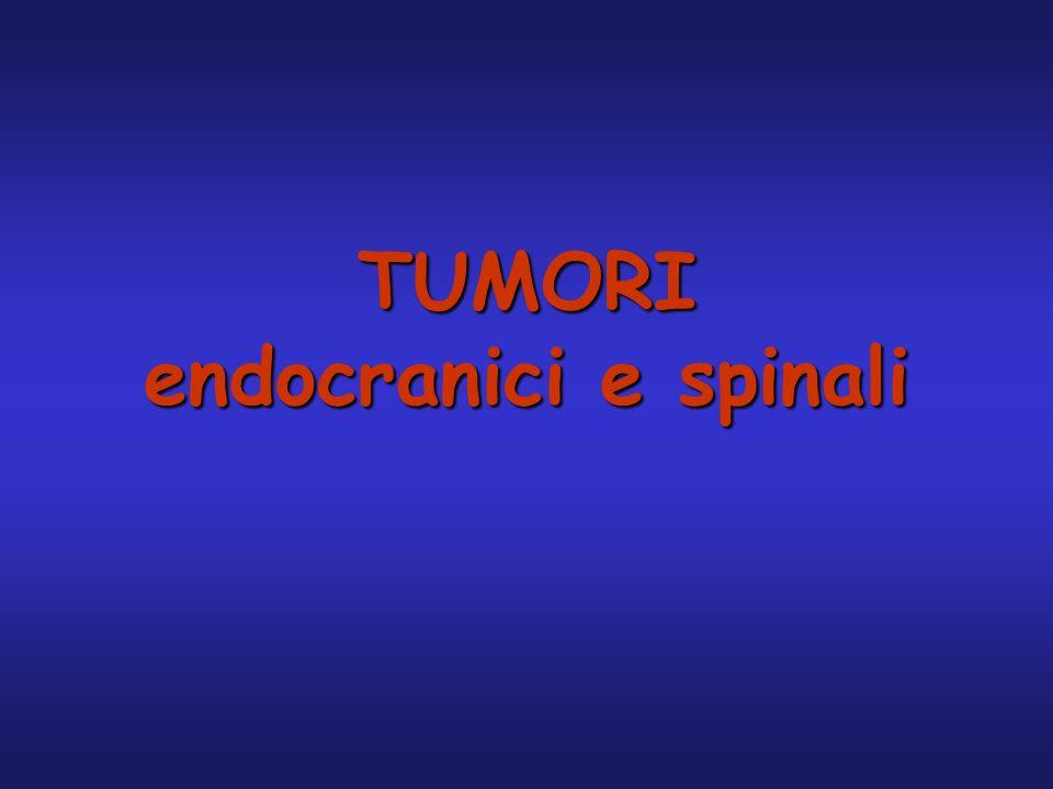 TUMORI endocranici e spinali