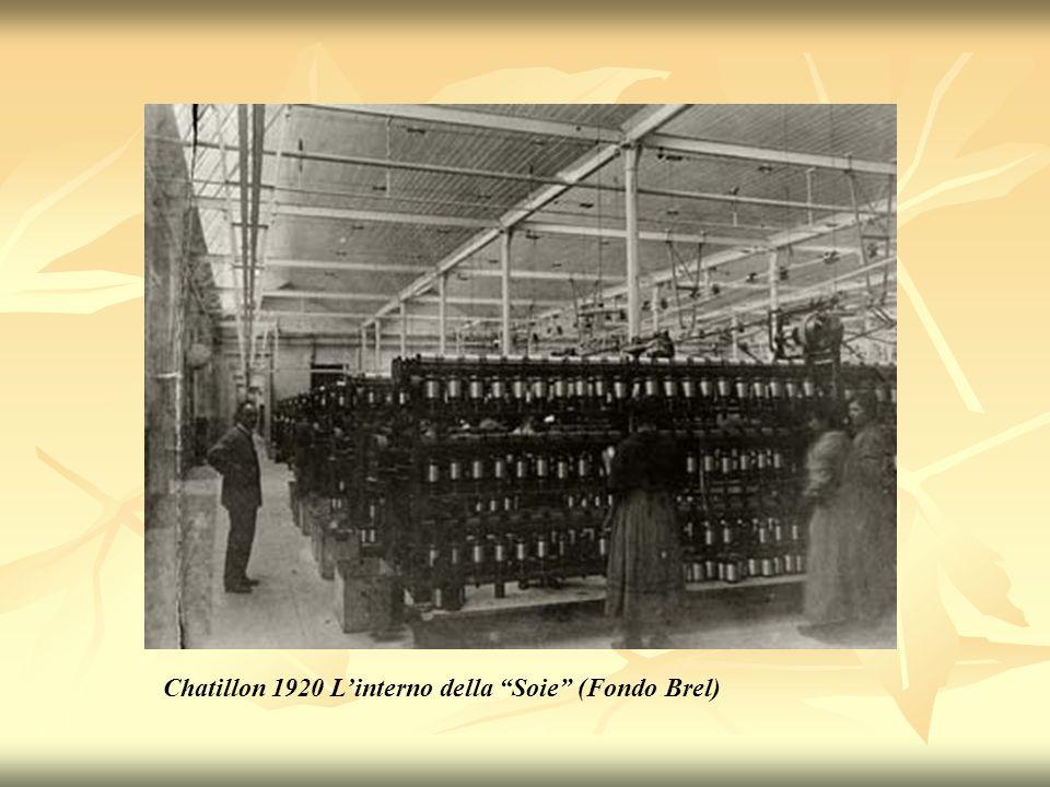 Chatillon 1920 L'interno della Soie (Fondo Brel)