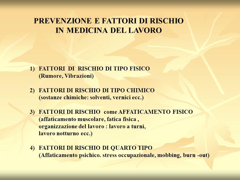 PREVENZIONE E FATTORI DI RISCHIO