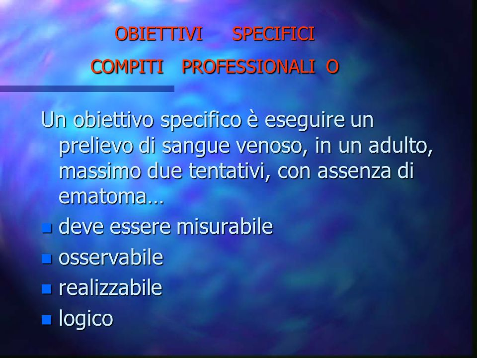 OBIETTIVI SPECIFICI COMPITI PROFESSIONALI O