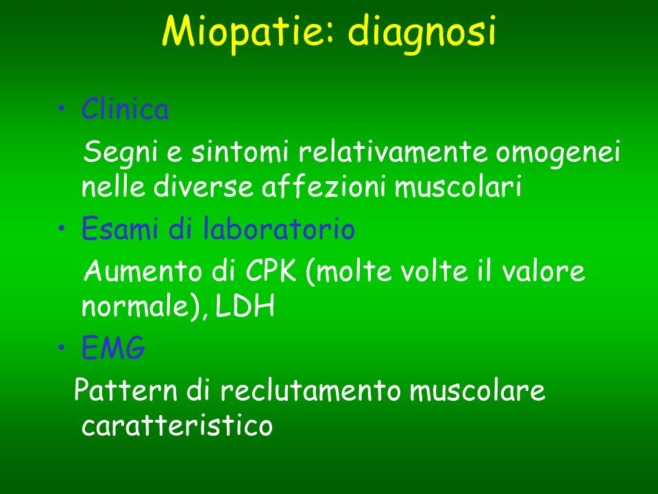 Miopatie: diagnosi Clinica