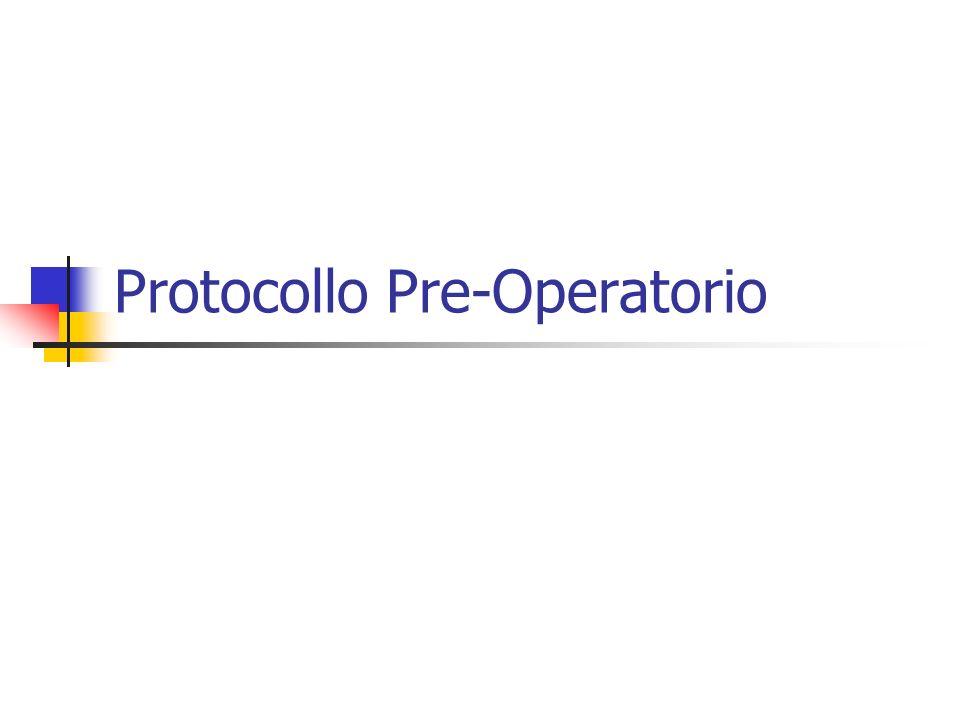 Protocollo Pre-Operatorio