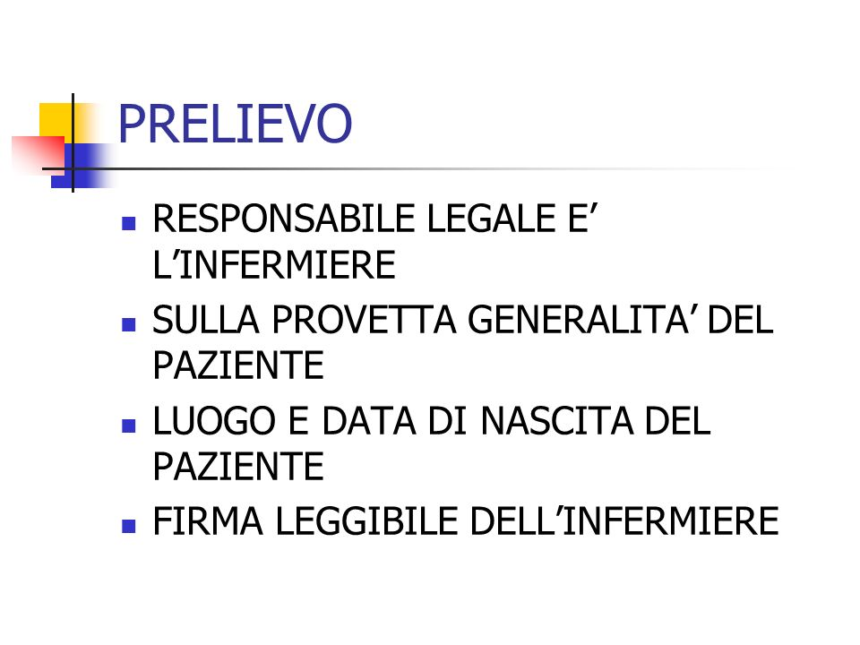 PRELIEVO RESPONSABILE LEGALE E' L'INFERMIERE