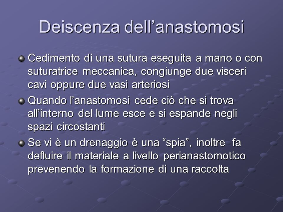 Deiscenza dell'anastomosi