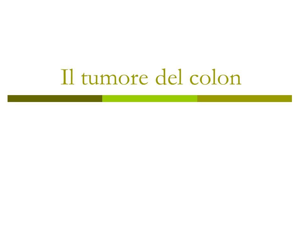 Il tumore del colon