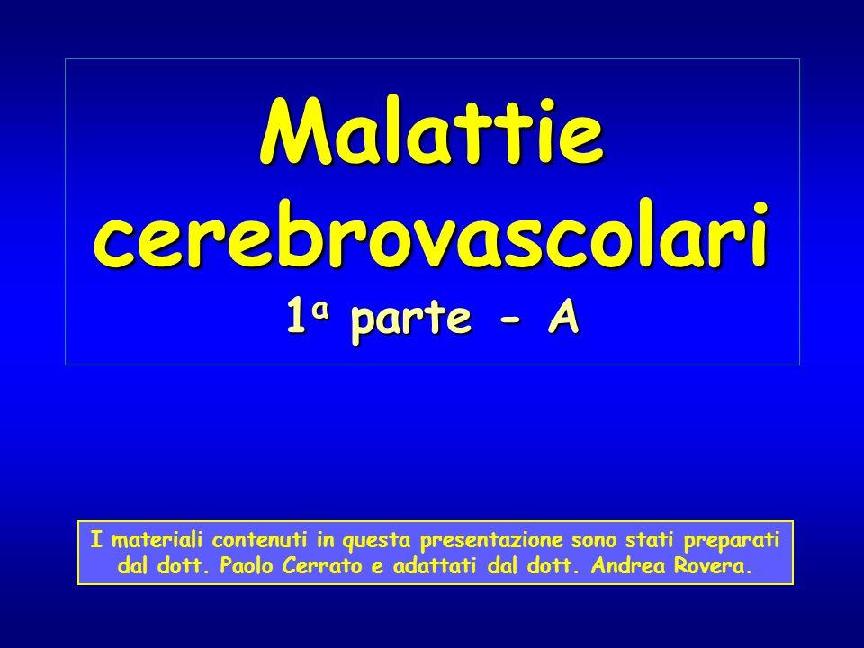 Malattie cerebrovascolari 1a parte - A