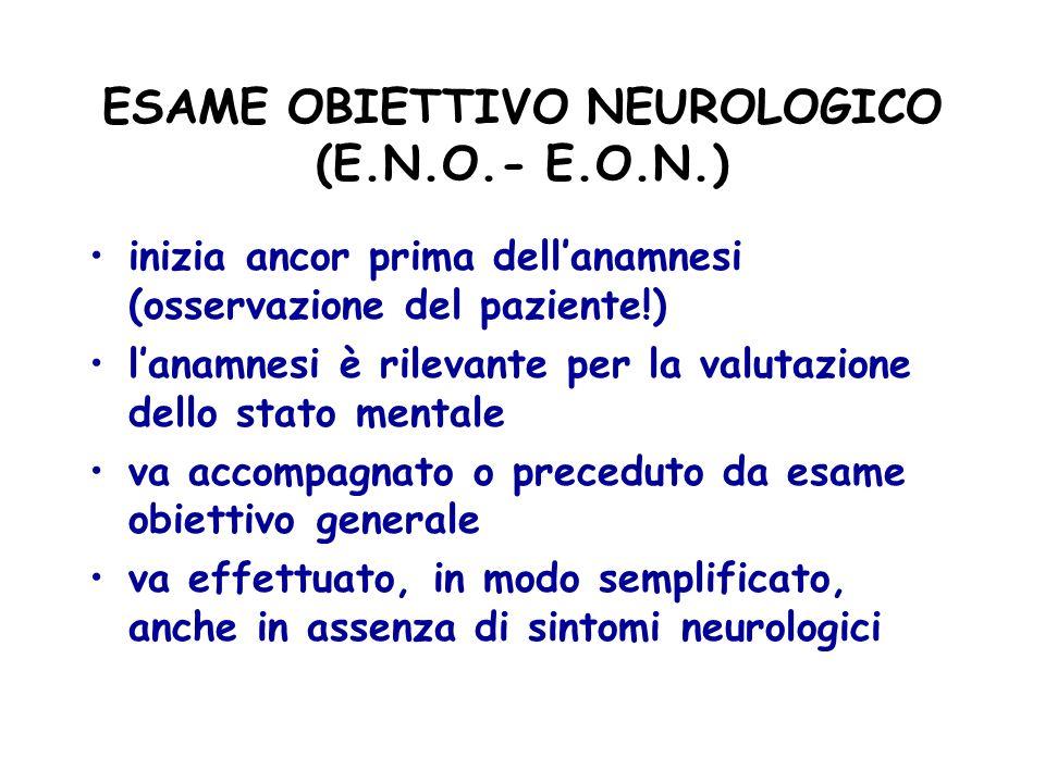 ESAME OBIETTIVO NEUROLOGICO (E.N.O.- E.O.N.)