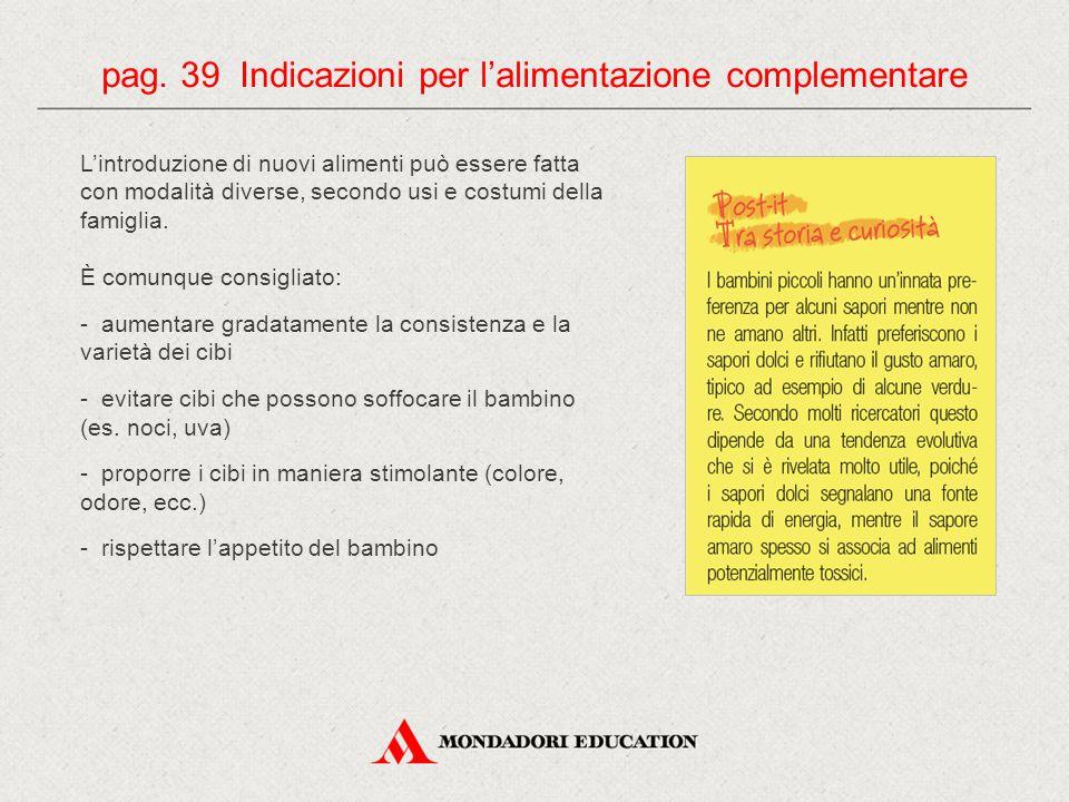 pag. 39 Indicazioni per l'alimentazione complementare