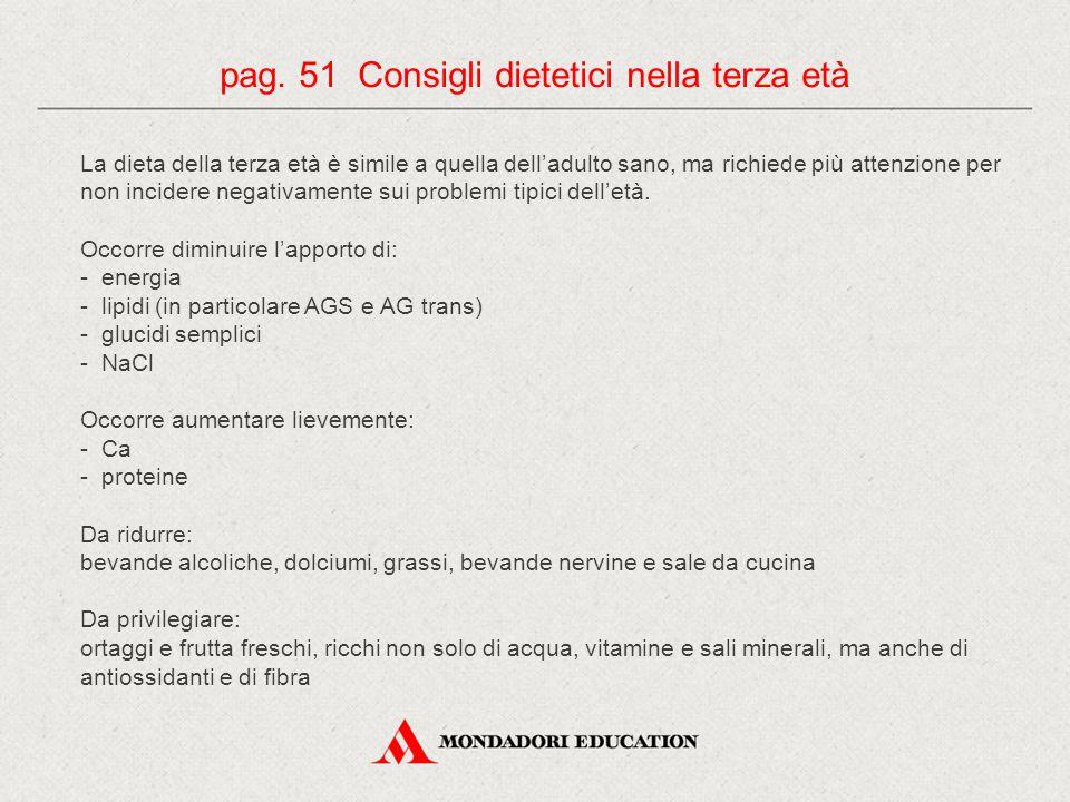 pag. 51 Consigli dietetici nella terza età