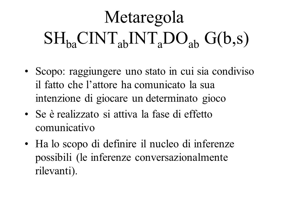 Metaregola SHbaCINTabINTaDOab G(b,s)
