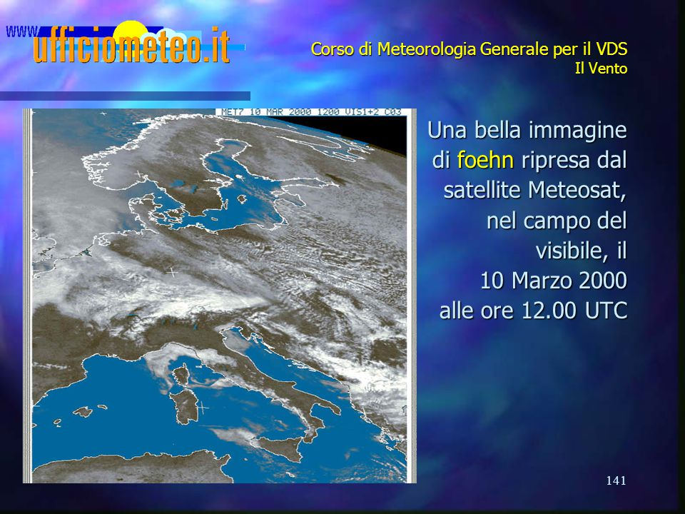 Corso di Meteorologia Generale per il VDS Il Vento