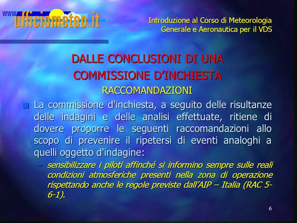 DALLE CONCLUSIONI DI UNA COMMISSIONE D'INCHIESTA