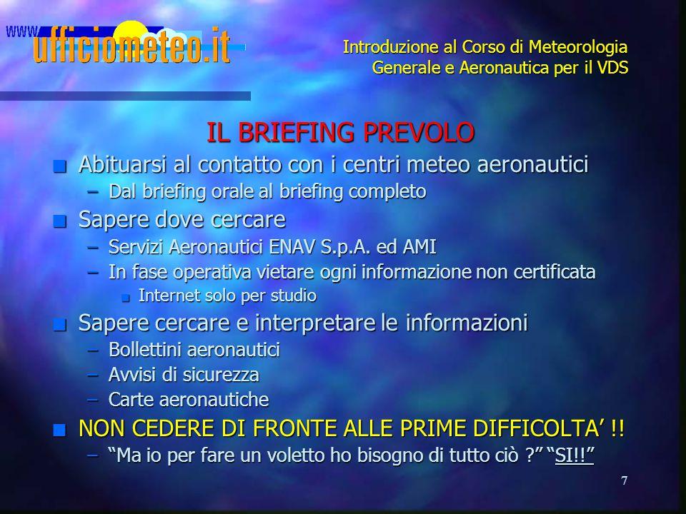 Introduzione al Corso di Meteorologia Generale e Aeronautica per il VDS