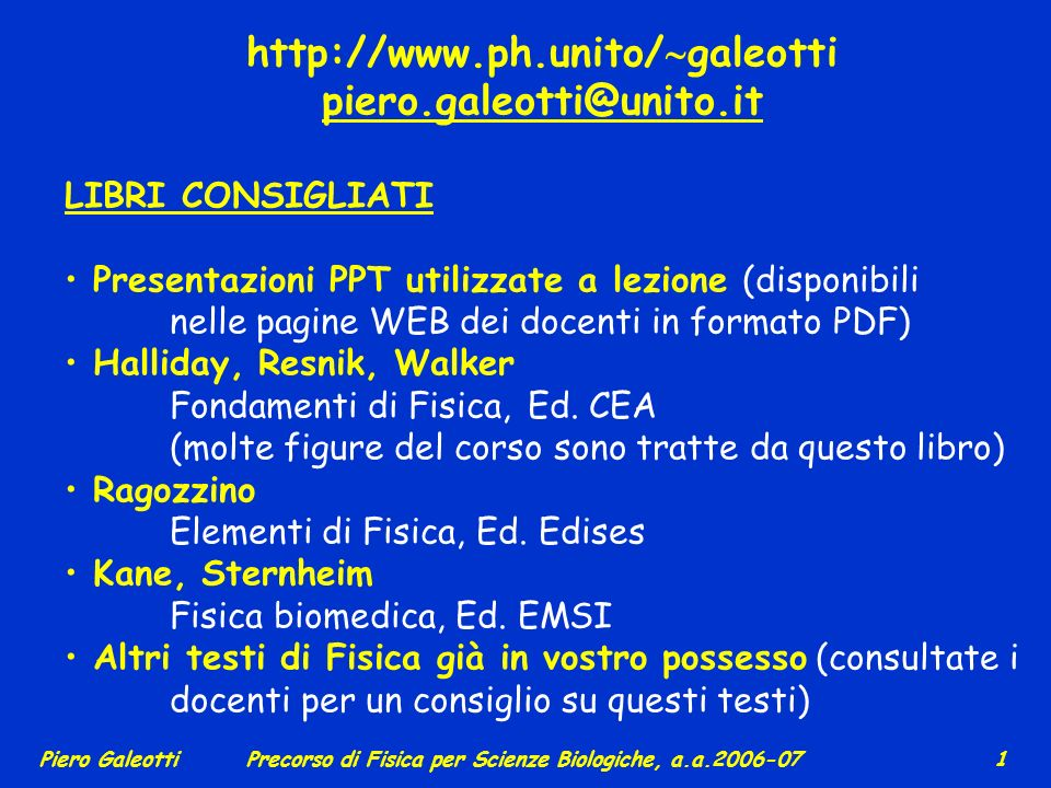 http://www.ph.unito/galeotti piero.galeotti@unito.it