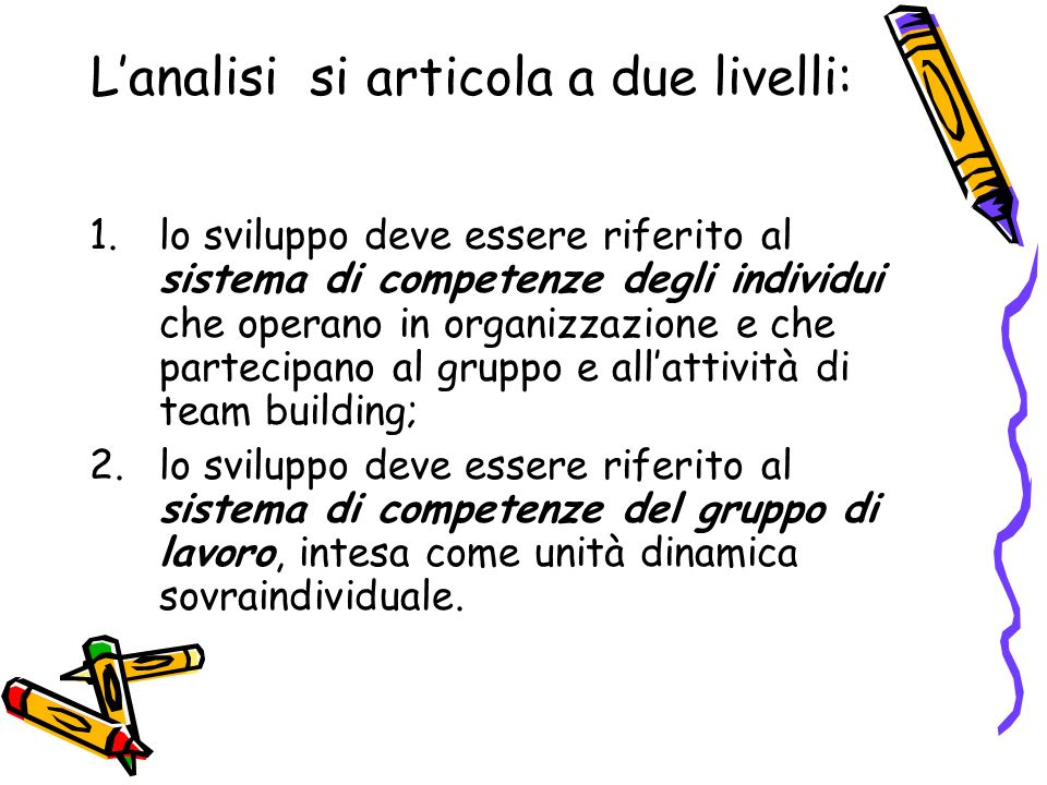 L'analisi si articola a due livelli: