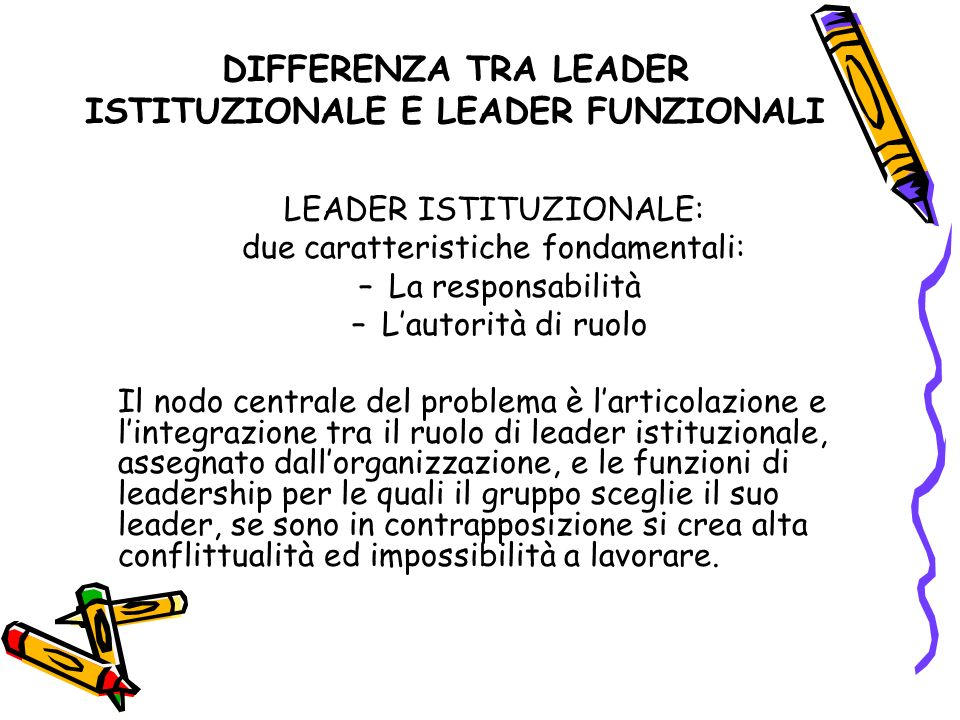 DIFFERENZA TRA LEADER ISTITUZIONALE E LEADER FUNZIONALI