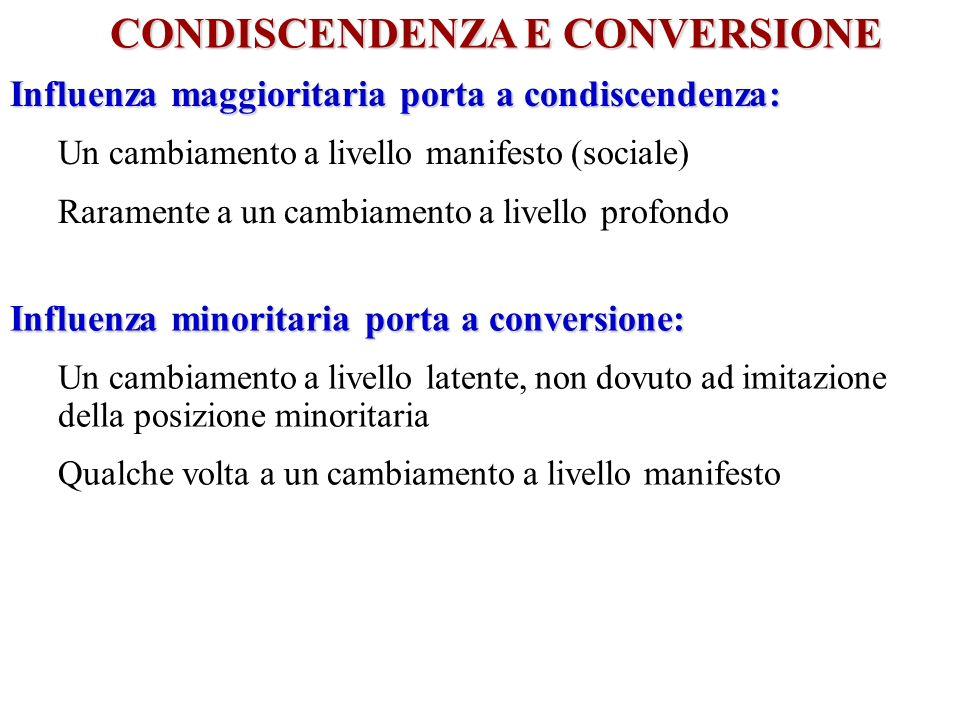 CONDISCENDENZA E CONVERSIONE