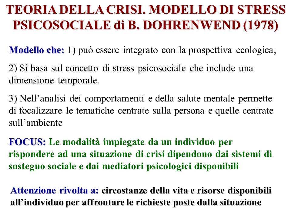 TEORIA DELLA CRISI. MODELLO DI STRESS PSICOSOCIALE di B
