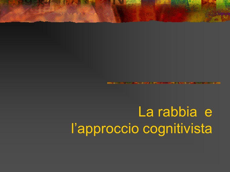 La rabbia e l'approccio cognitivista