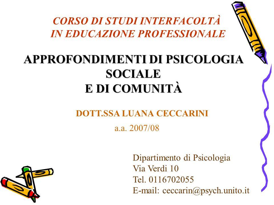 APPROFONDIMENTI DI PSICOLOGIA SOCIALE E DI COMUNITÀ
