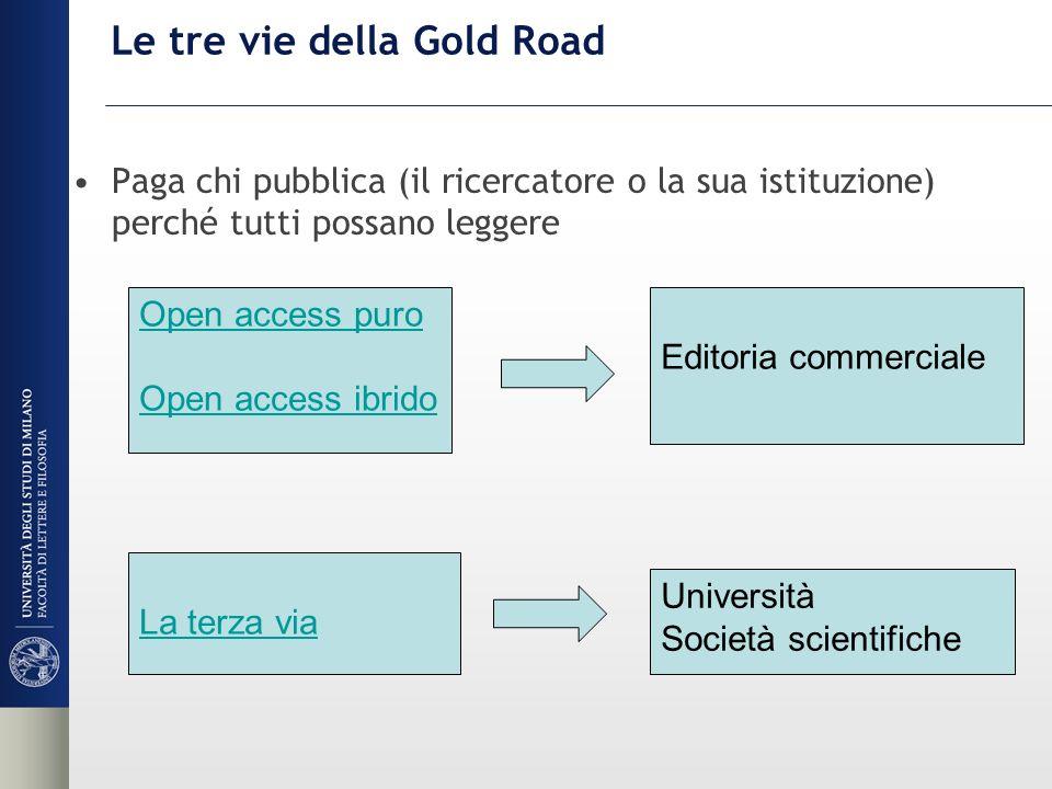 Le tre vie della Gold Road
