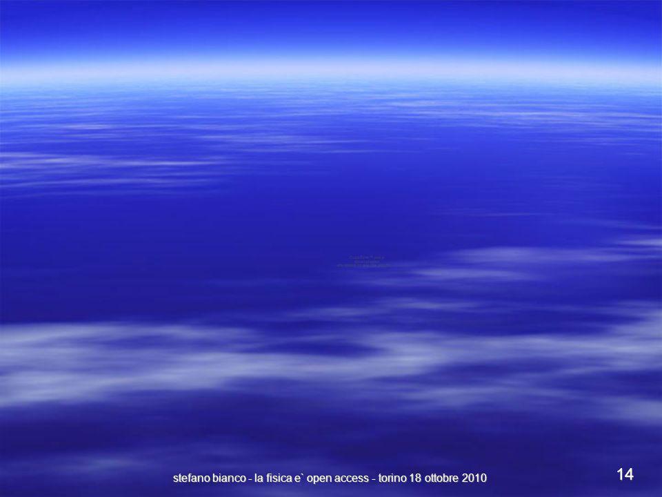 stefano bianco - la fisica e` open access - torino 18 ottobre 2010