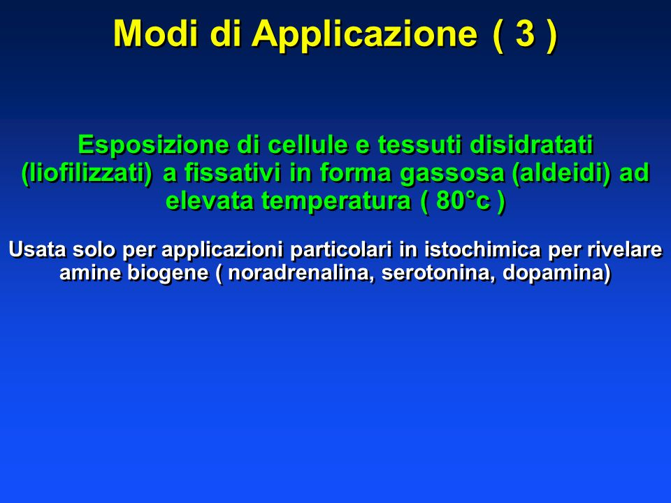 Modi di Applicazione ( 3 )