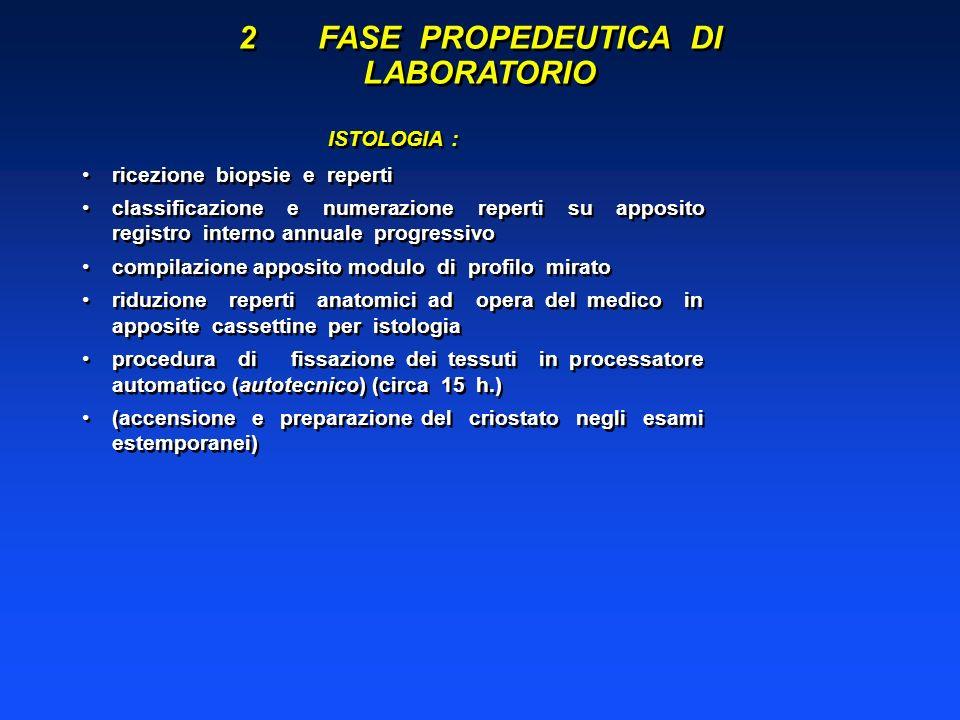 2 FASE PROPEDEUTICA DI LABORATORIO