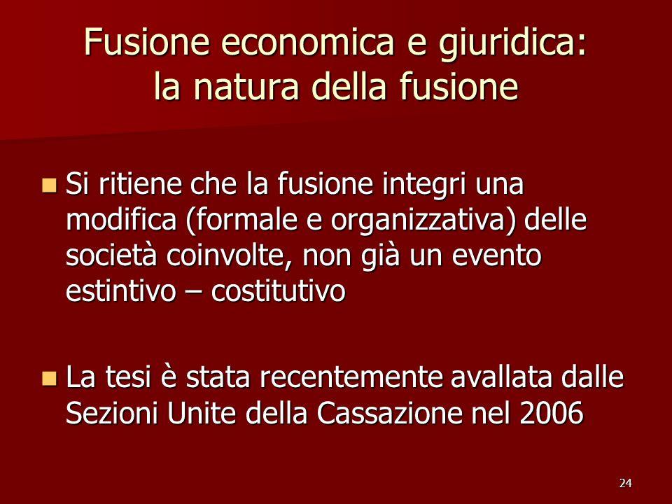 Fusione economica e giuridica: la natura della fusione