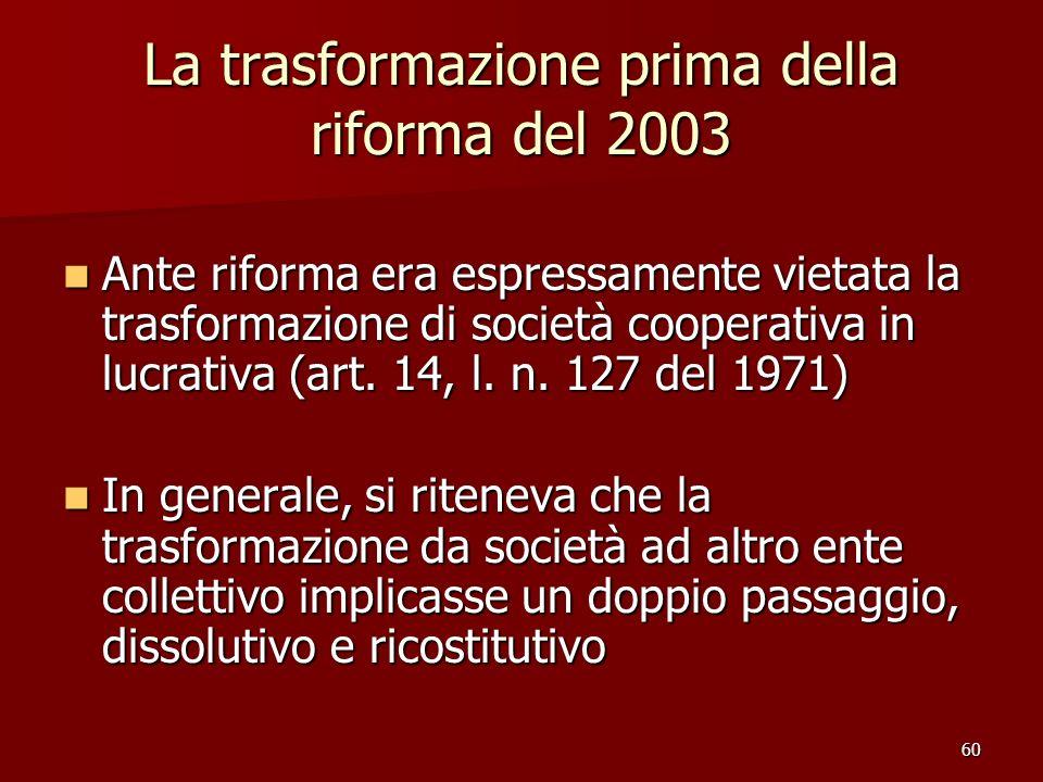 La trasformazione prima della riforma del 2003
