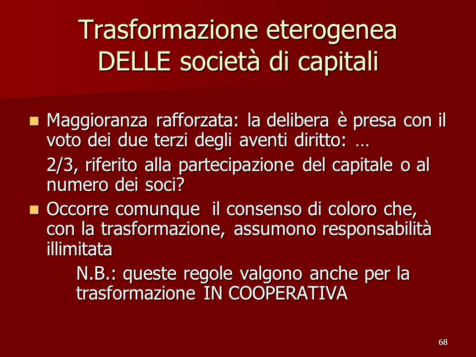 Trasformazione eterogenea DELLE società di capitali