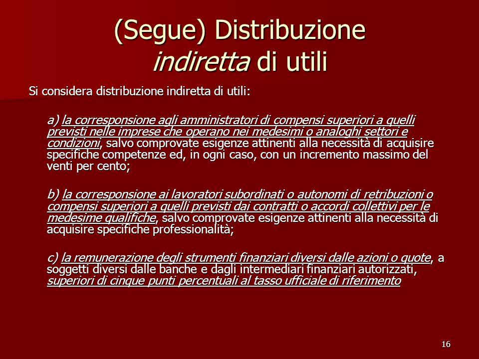 (Segue) Distribuzione indiretta di utili