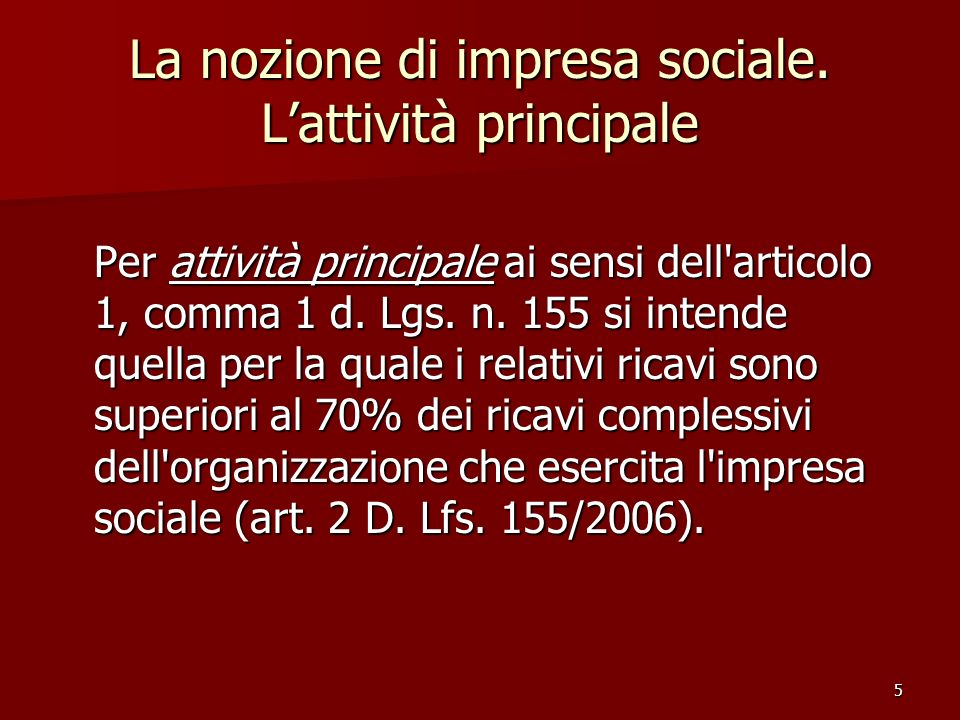 La nozione di impresa sociale. L'attività principale