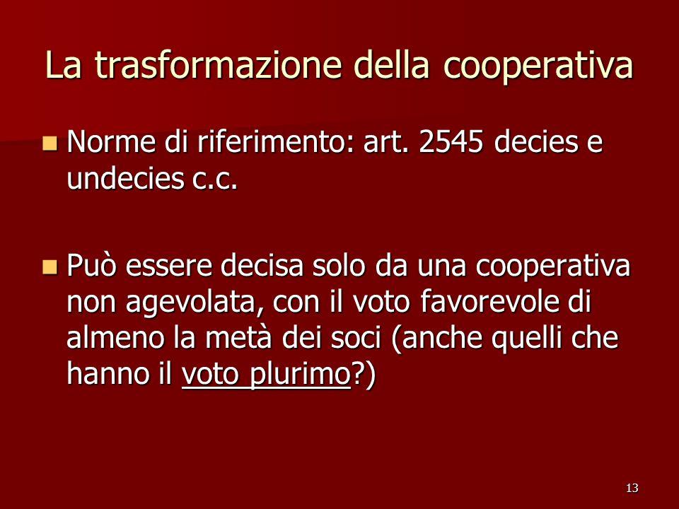 La trasformazione della cooperativa