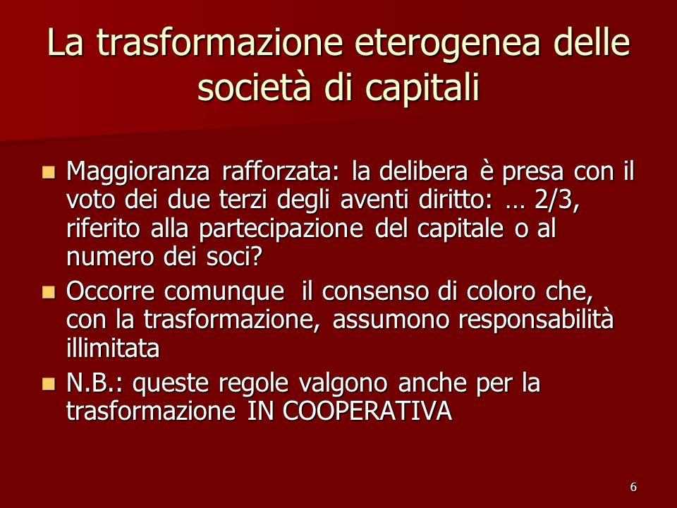 La trasformazione eterogenea delle società di capitali