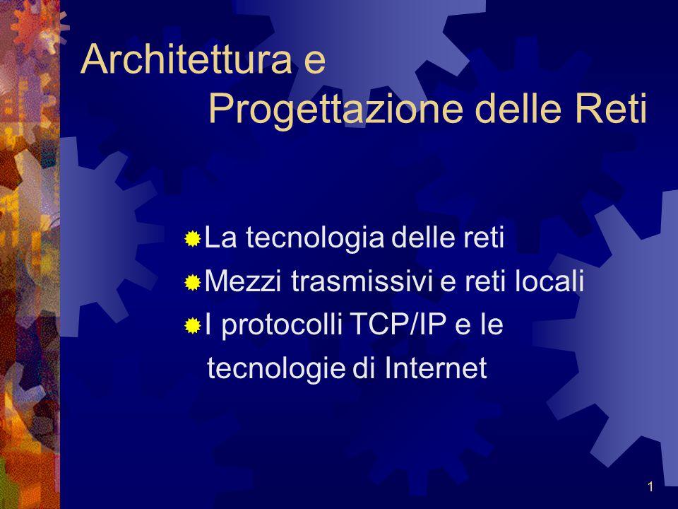 Architettura e Progettazione delle Reti