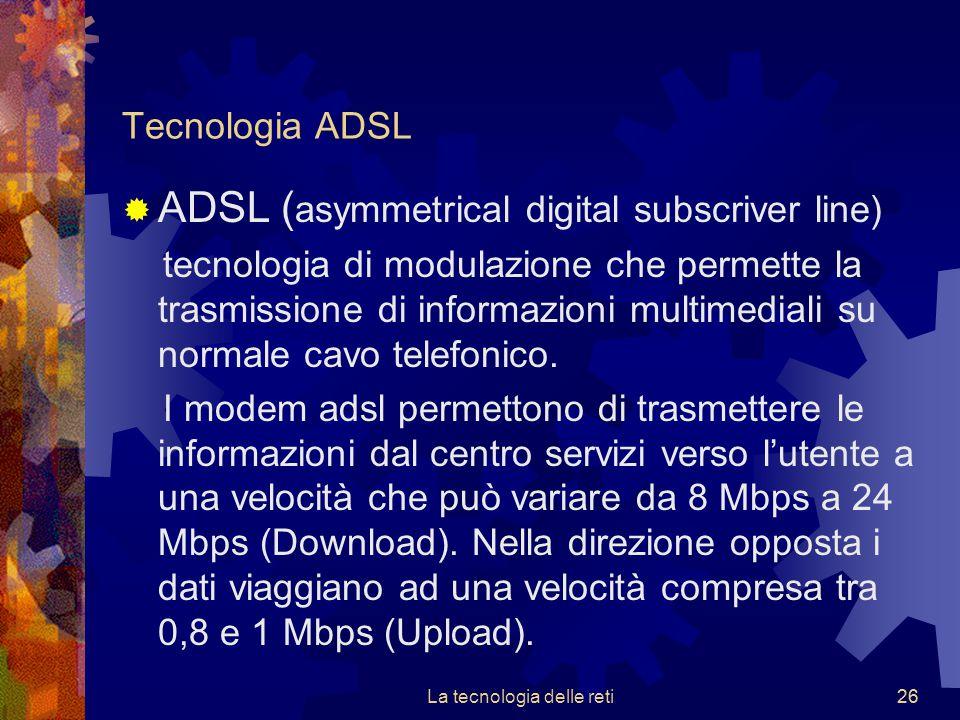 La tecnologia delle reti